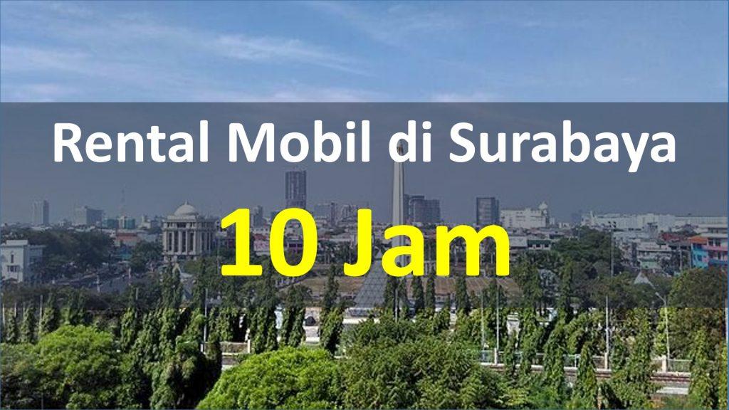 Rental Mobil di Surabaya Paket 10 Jam