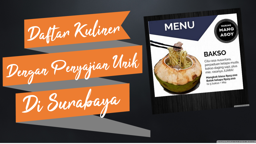 Daftar kuliner dengan penyajian paling unik di Surabaya 5