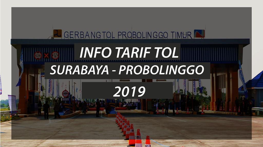 Informasi Tarif Tol Surabaya Probolinggo Tahun 2020 2