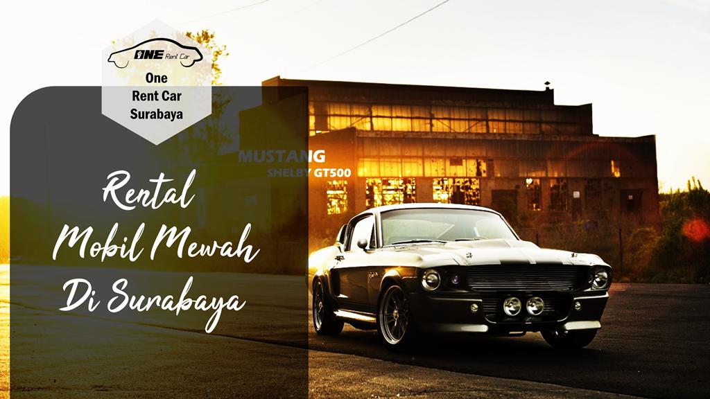 Makin Keren dengan Rental Mobil Mewah Surabaya? 2