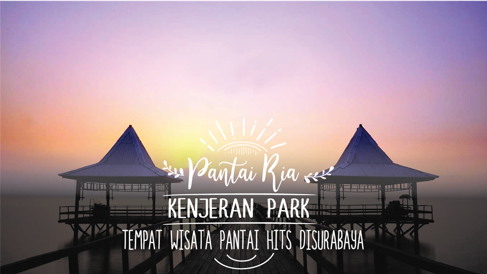 Pantai Ria Kenjeran Park Tempat Wisata Pantai Hits di Surabaya 5