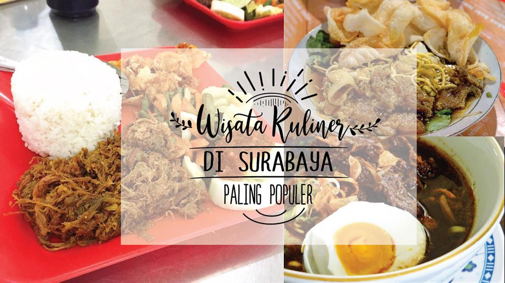 Wisata Kuliner Di Surabaya Paling Populer Wajib Dikunjungi