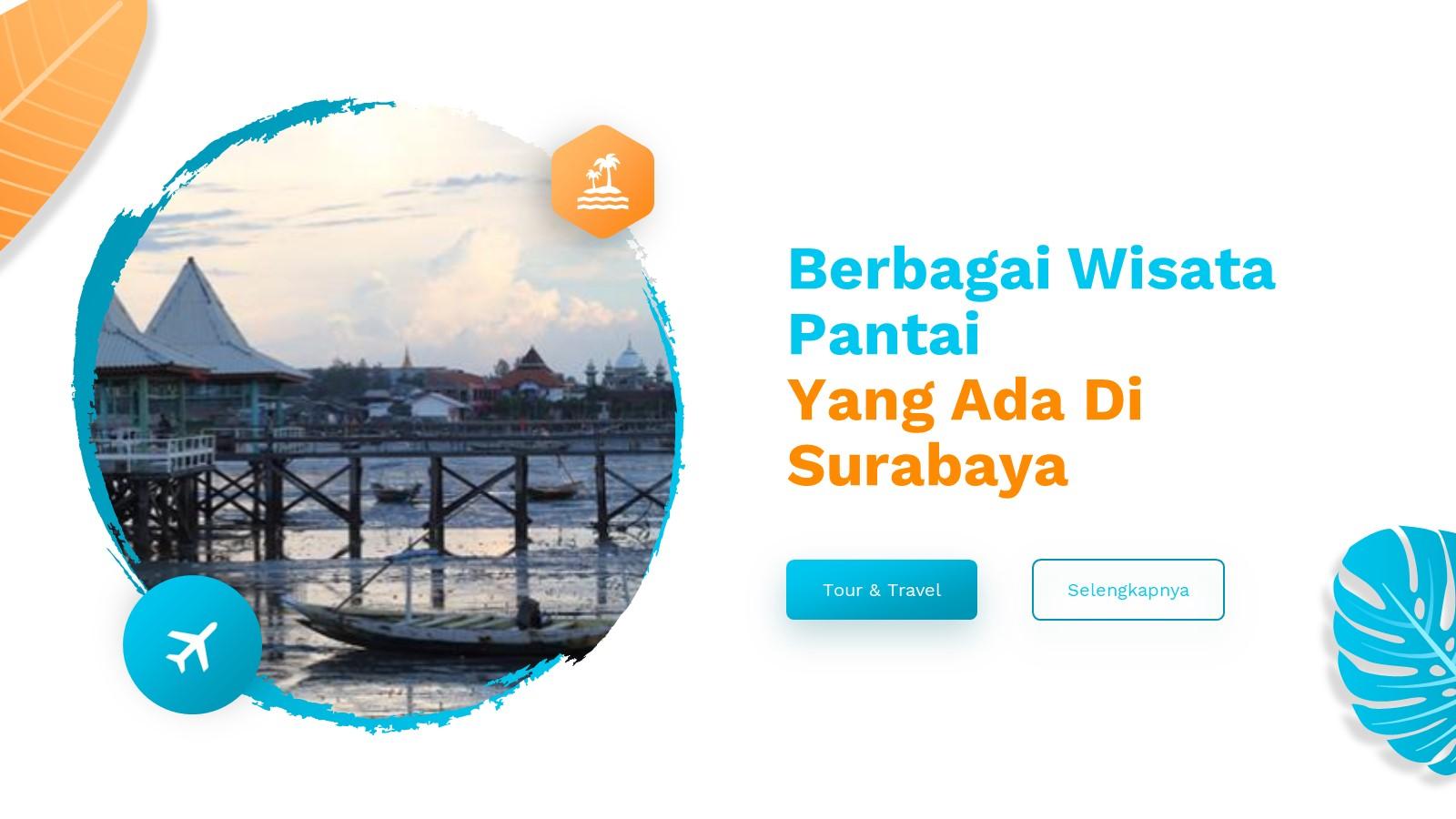 Berbagai Wisata Pantai Yang Ada Di Surabaya