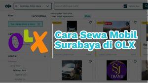Cara Sewa Mobil Surabaya di OLX